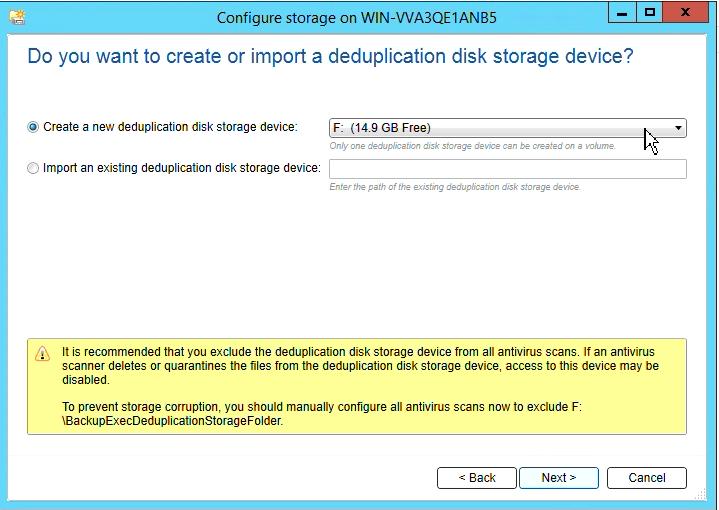 How to create Deduplication storage in Backup Exec 20 309