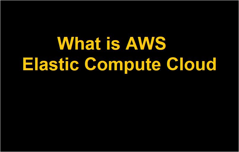 What is AWS Elastic Compute Cloud (EC2)? 183