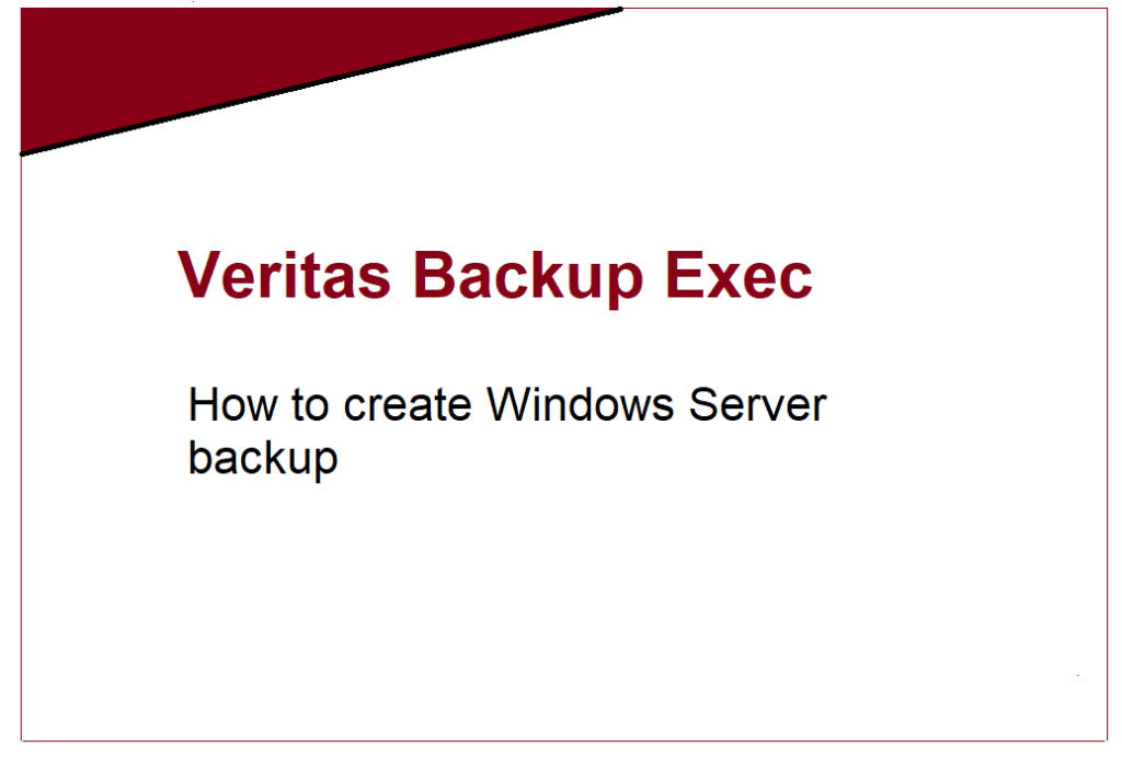How to create Windows Server backup in Backup Exec 20 320