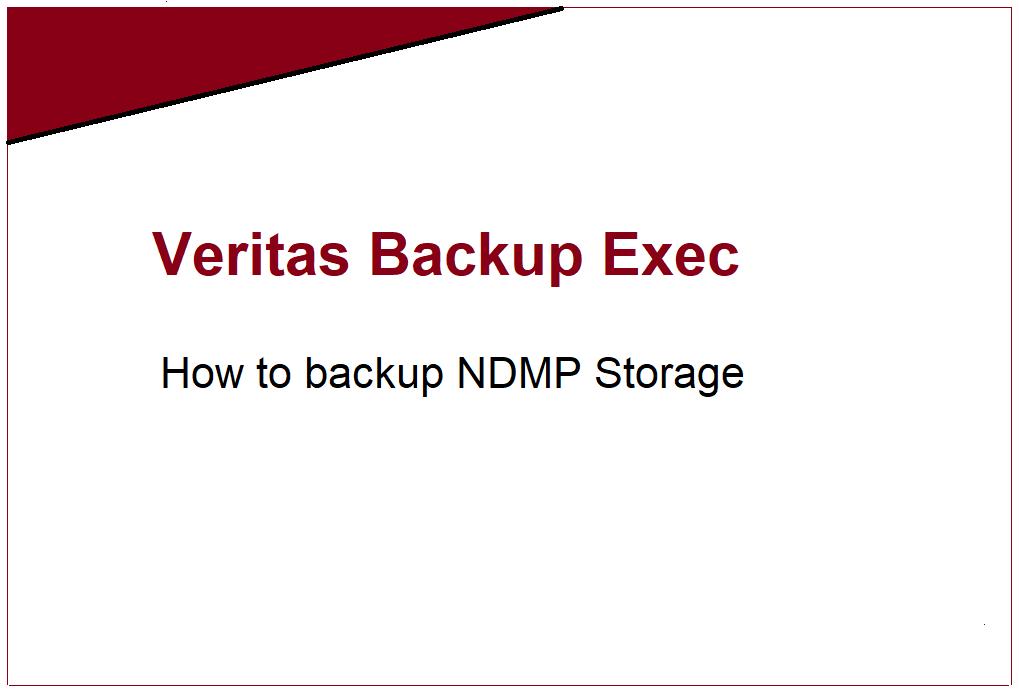 How to backup NDMP Filer (NetApp Storage) in Backup Exec 20 380