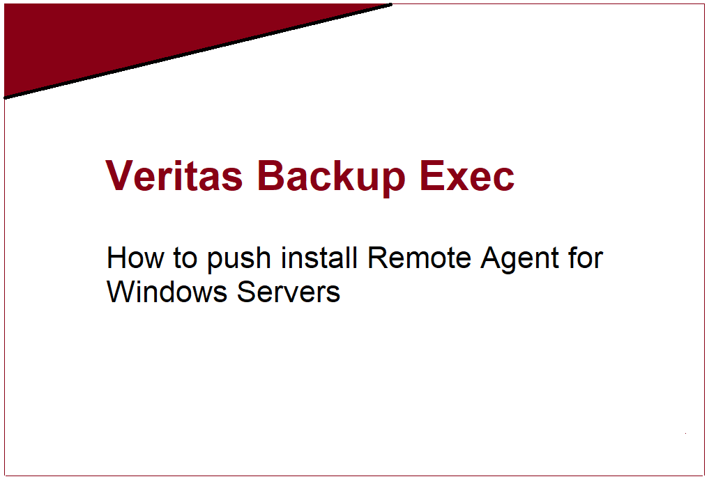 How to install Remote Agent for Windows Servers in Backup Exec 20.5 435
