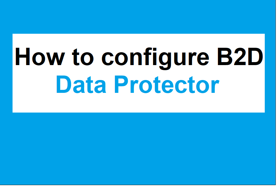 How to configure B2D storage to Data Protector 264